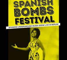 Spanish Bombs Festival - Berlin 2018