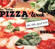 True Italian Pizza Week 2019 Berlin