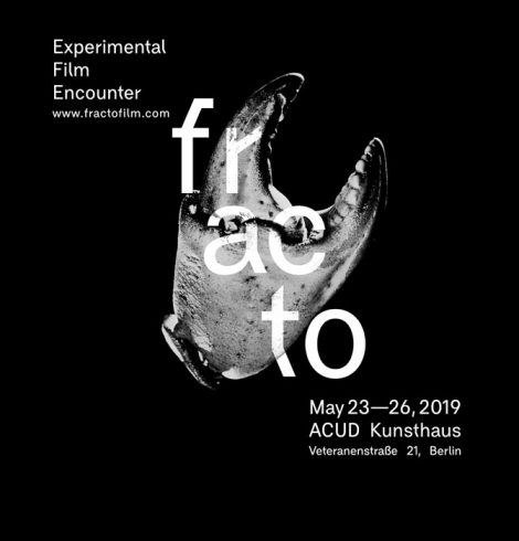 FRACTO EXPERIMENTAL FILM ENCOUNTER 2019 Berlin festival cine experimental