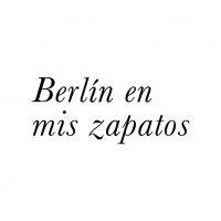 Berlín en mis Zapatos